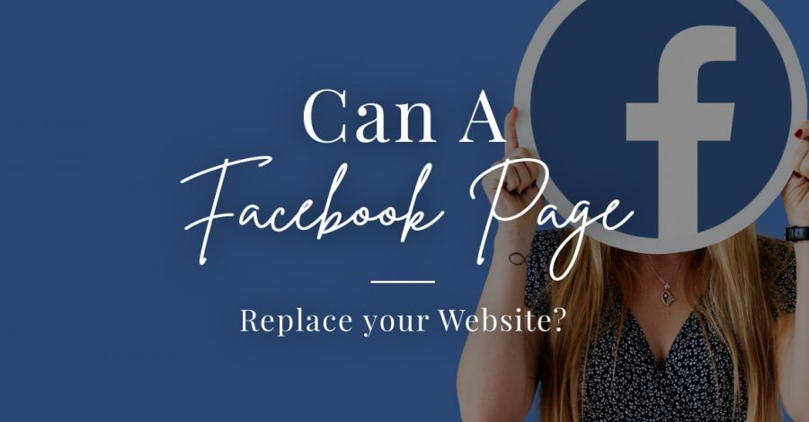 blog Can a facebook page replace your website