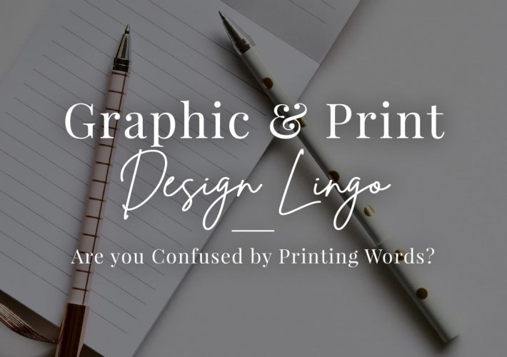 unraveling Graphic & Print Design Lingo