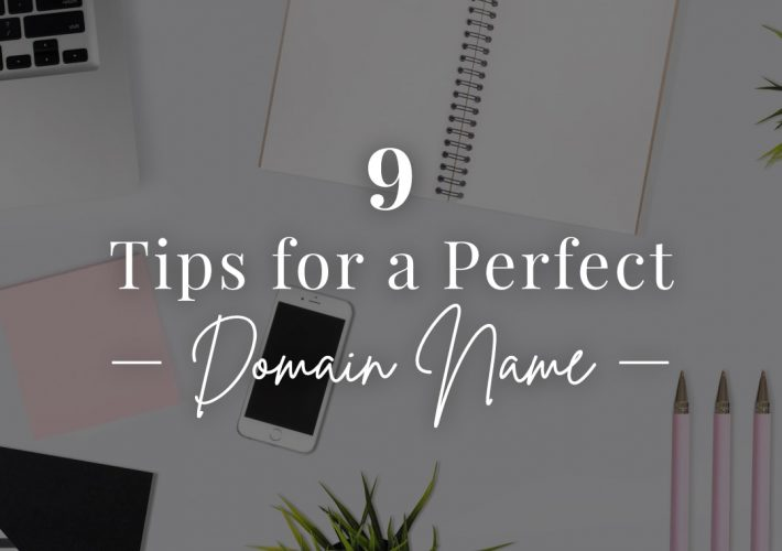 blog 9 tips for a perfect domain name