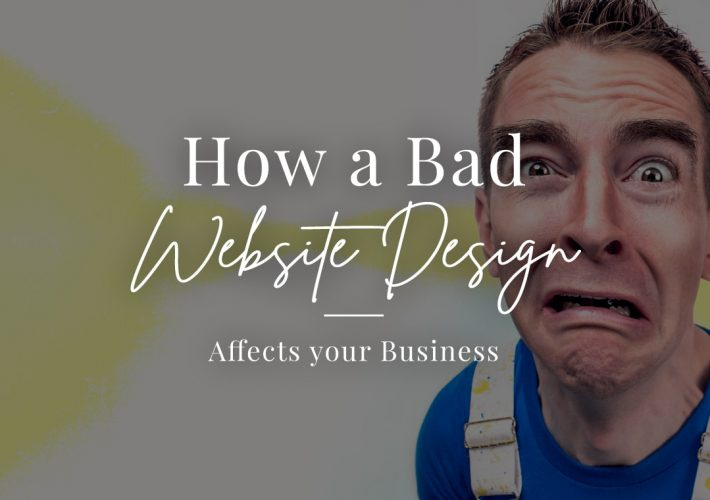 How A Bad Website Design Affects Your Business