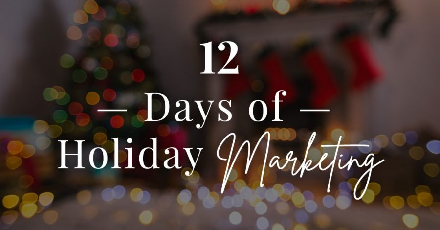 blog 12 days of holiday marketing