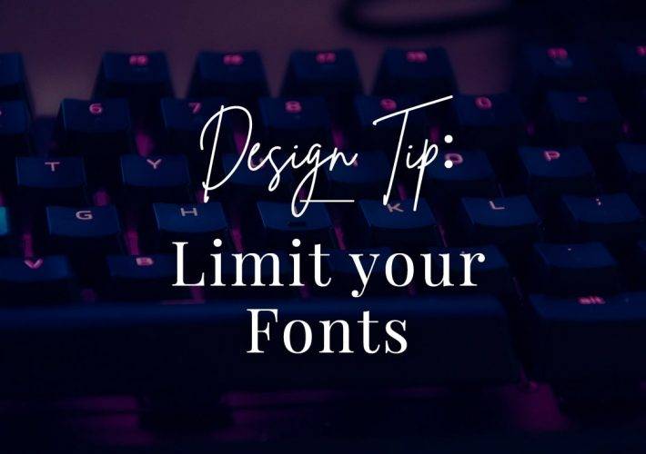 design tip limit your fonts